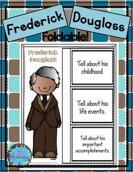 """Frederick Douglass:  Have your children research Frederick Douglass.   For younger children, have them listen to stories and read """"easy readers"""" about him.This product includes two ways for your children to share what they have learned about Frederick Douglass in writing.Frederick  (color and black and white)Frederick Douglass Fast Facts (color and black and white)"""