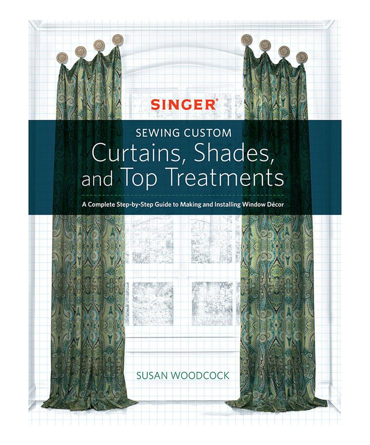 Sewing Custom Curtains, Shades & Top Treatments Paperback by Quarto #zulily #zulilyfinds