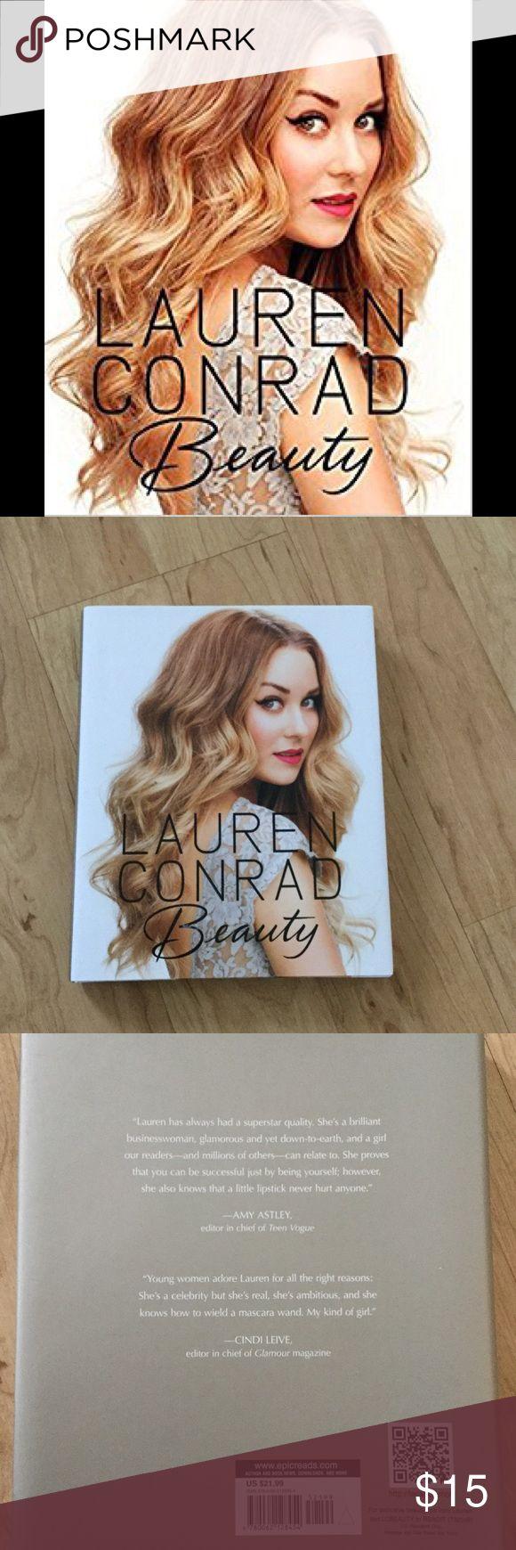 Lauren Conrad Beauty Book NWT Lauren Conrad Beauty Book
