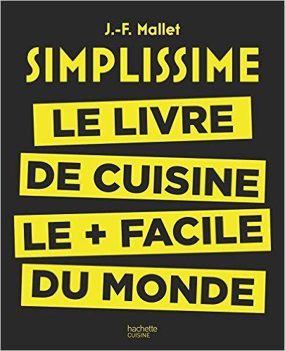 https://www.amazon.fr/Simplissime-livre-cuisine-facile-monde/dp/2013963653/ref=pd_sim_14_5?ie=UTF8