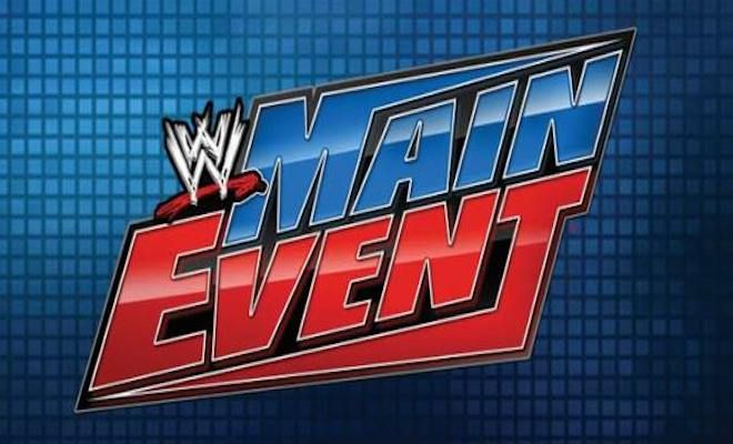 Image Result For Wwe Main Event Th April