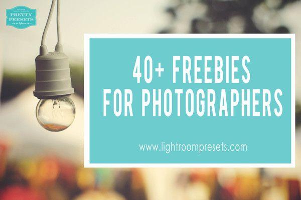 40+ Freebies for Photographers