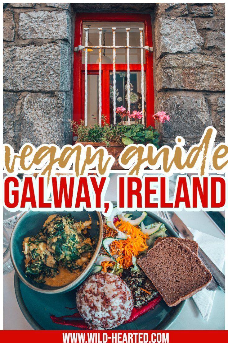 Vegan Restaurants Galway Guide To Eating Vegan In Galway Ireland In 2020 Vegan Restaurants Vegan Eating Best Vegetarian Restaurants