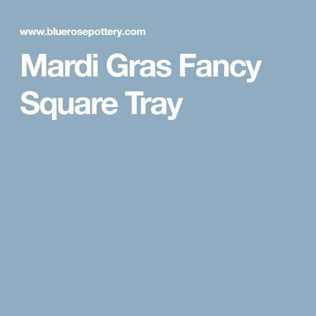 Mardi Gras Fancy Square Tray