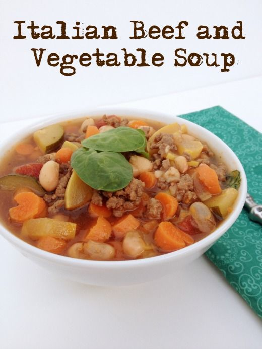 This Italian Beef and Vegetable Soup recipe is perfect for a cold ...