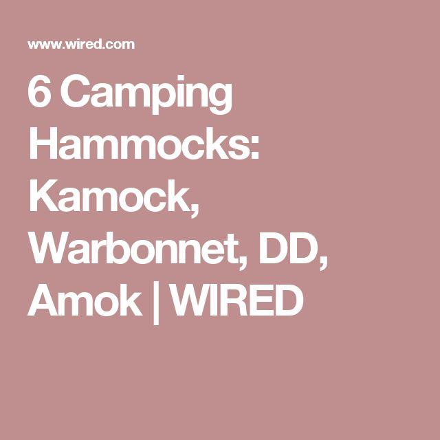 6 Camping Hammocks: Kamock, Warbonnet, DD, Amok | WIRED