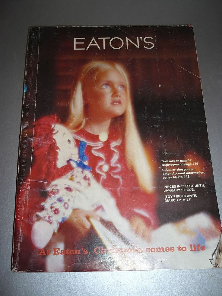 Eaton's Christmas Catalogue -From 1972-1973 -Dolls, Toys & More