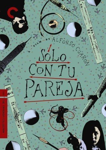 Daniel Giménez Cacho & Claudia Ramírez & Alfonso Cuarón & Carlos Cuarón-Solo Con Tu Pareja
