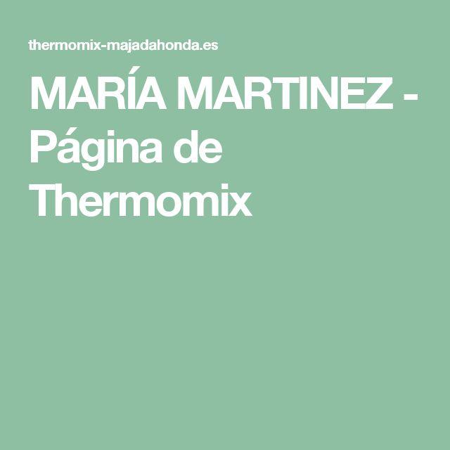 MARÍA MARTINEZ - Página de Thermomix