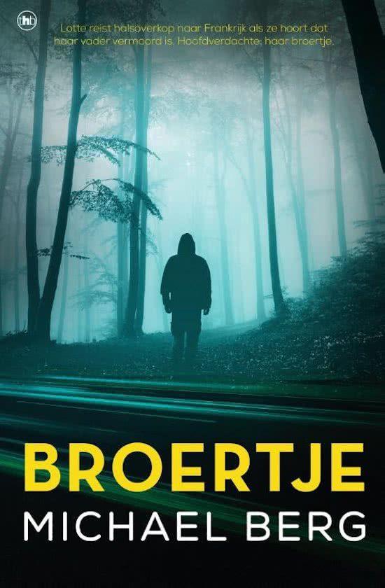 Nog een paar dagen (vanaf 16 oktober beschikbaar) en de nieuwe Michael Berg: Broertje wordt gepubliceerd! Auteur van het meisje op de weg.