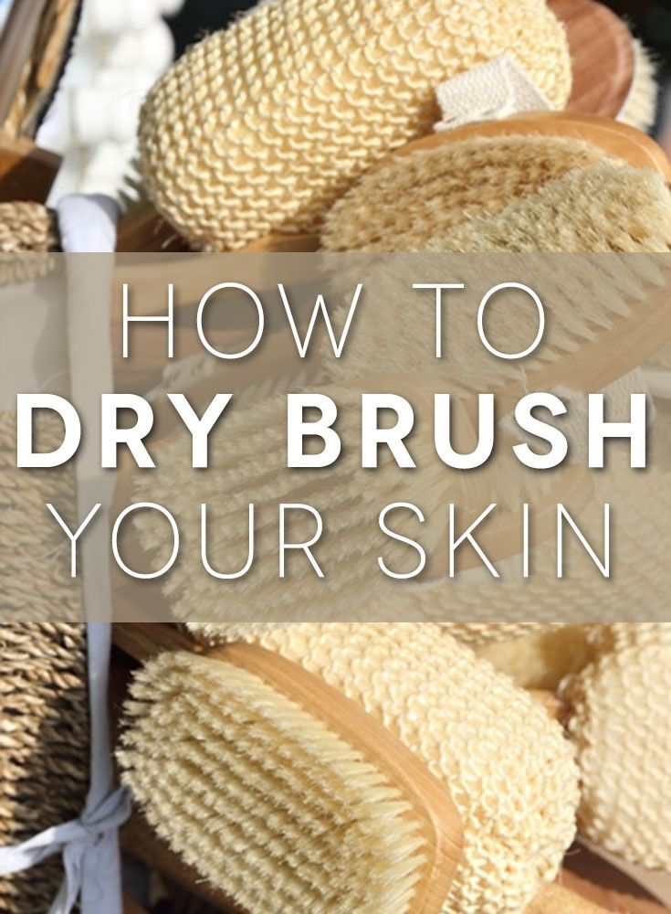 Here's how to take your dry brushing to the next level.