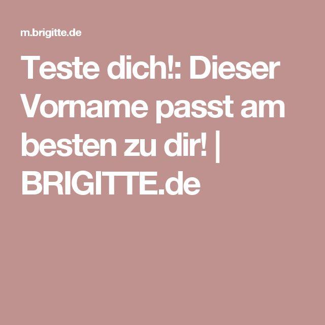 Teste dich!: Dieser Vorname passt am besten zu dir! | BRIGITTE.de
