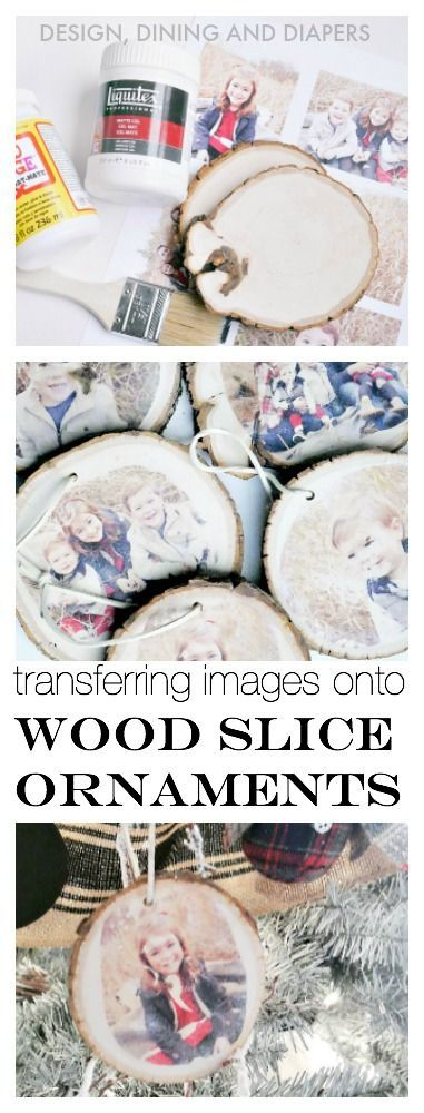 How to transfer images onto wood slice ornaments