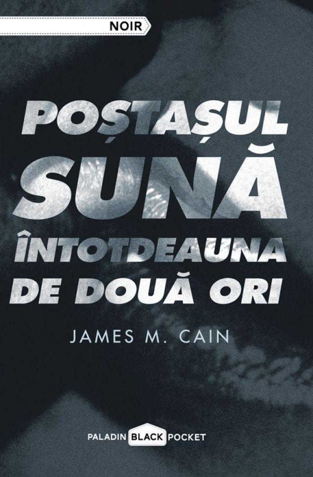 Poştaşul sună întotdeauna de două ori http://www.editura-paladin.ro/carte/postasul-suna-intotdeauna-de-doua-ori