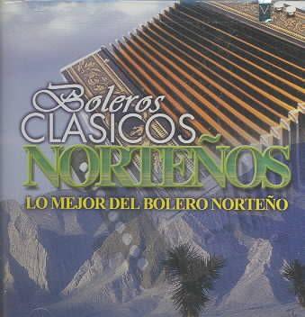 Various - Boleros Clasicos Nortenos-Lo Mejor