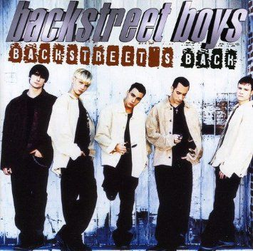 Backstreet's Back | Backstreet Boys
