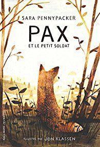 Pax et le petit soldat par Sara Young, sélection 6e-5e