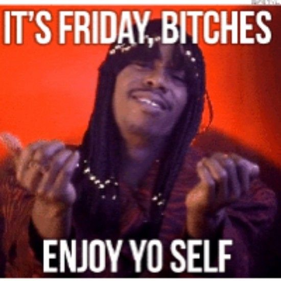 It's Friday
