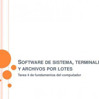 SOFTWARE DE SISTEMA, TERMINALES Y ARCHIVOS POR LOTES Tarea 4 de fundamentos del computador   LINUX   Linux es un núcleo libre de sistema operativo (ta. http://slidehot.com/resources/software-de-sistema-terminales-y-archivos-por-lotes.38851/