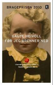 Brageprisvinnar (2010) Gaute Heivoll har skrive ein flott roman frå sommaren 1978, då ein pyroman sette fyr på fleire bygningar i den vesle bygda Finsland. Boka har to parallelle historiar, som likevel heng saman.