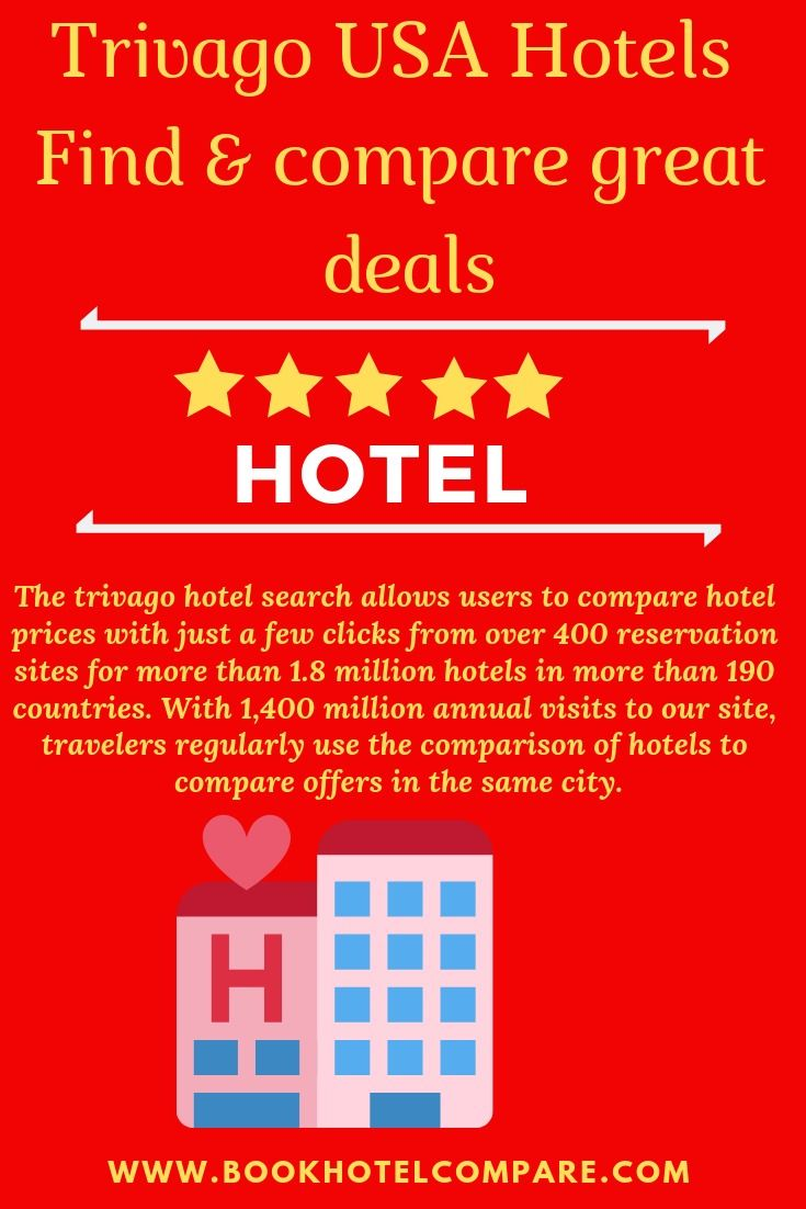 Trivago Usa Hotels Find Compare Great Deals With Trivago You