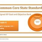 COMMON CORE IEP GOAL AND OBJECTIVE BANK NOW AVAILABLE FOR INTERMEDIATE GRADES 4-5!My Common Core Aligned IEP Goal and Objective Bank is an ESSEN...