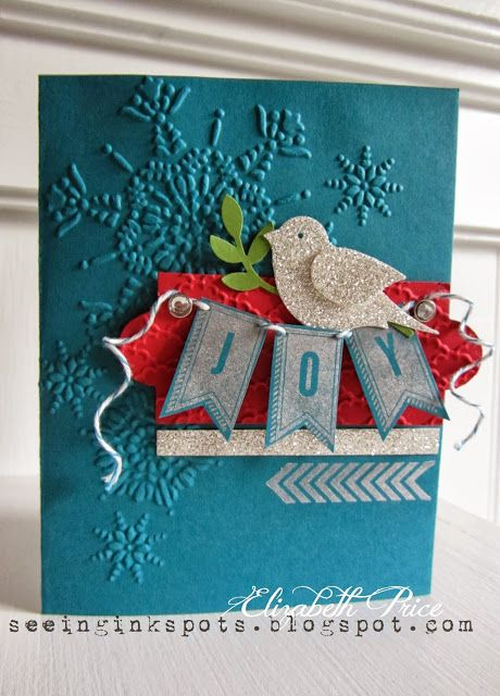 """A Banner Christmas Preview """"Joy"""" Card...with a silver glimmer bird.  Elizabeth Price: Seeing Ink Spots."""