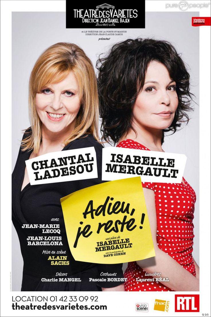 Isabelle Mergault et Chantal Ladesou ont joué dans la pièce Adieu, je reste !, au théâtre des Variétés à Paris.