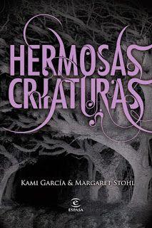 Cazadora De Libros y Magia: HERMOSAS CRIATURAS - SAGA HERMOSAS CRIATURAS #01 -...