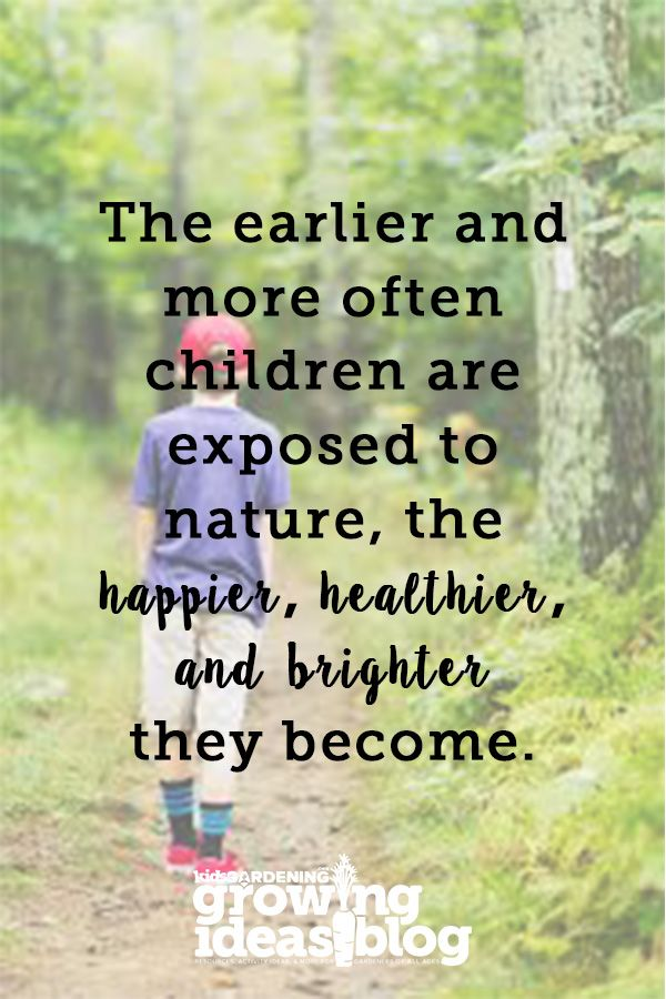 Learning To Love The Earth Kidsgardening Learning Quotes Quotes For Kids Nature Quotes
