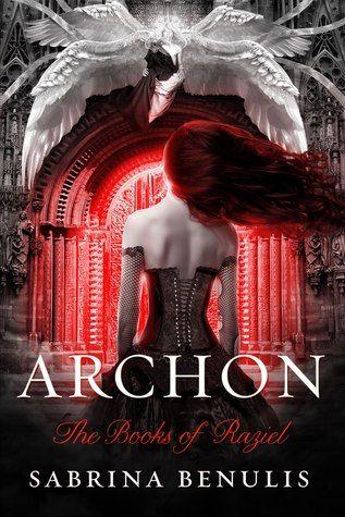 Archon (Books of Raziel #1) by Sabrina Benulis