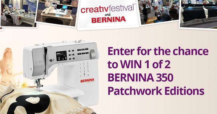 Win a BERNINA 350 PE and CreativFestival tickets