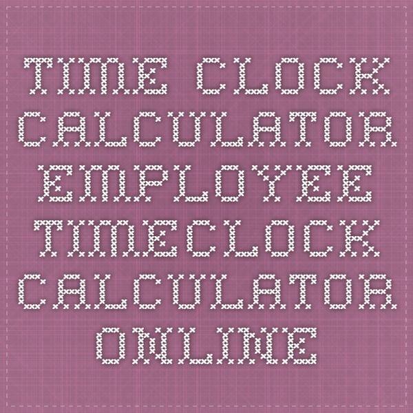 Viac ako 25 najlepších nápadov na Pintereste na tému Time clock online - time card calculator