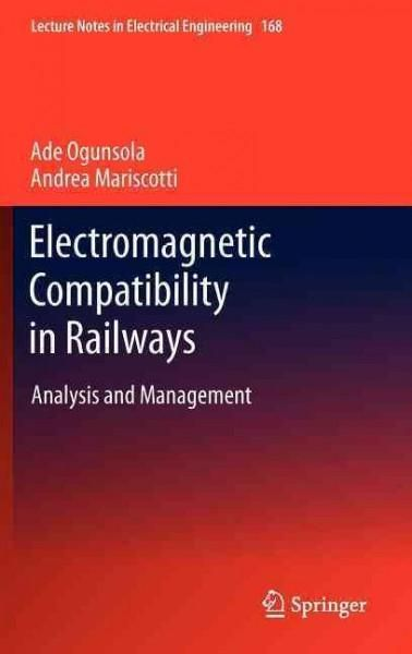 Electromagnetic Compatibility in Railways: Analysis and Management