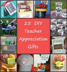 25 DIY End of Year Teacher Appreciation Gifts #teacherappreciation  #teacher #gifts