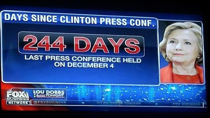 Hillory Clinton Wants to be President of the United States and HAS NOT HELD a PRESS CONFERENCE SINCE DEC. 2015!!!!!   244 DAYS- A PATHETIC DISGUSTING DISGRACE TO  AMERICA..  *** You THINK SHE IS HIDING OR JUST CAN'T REMEMBER ALL THE LIES SHE HAS REPEATEDLY &  HABITUALLY Does Day After Day After Day After Day After Day After Day!!!  WAKE UP AMERICA.
