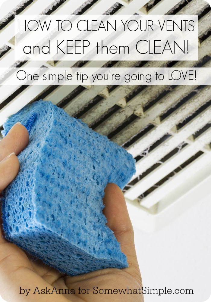 how to clean vents and keep them clean