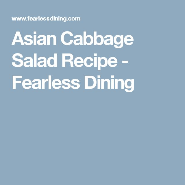 Asian Cabbage Salad Recipe - Fearless Dining