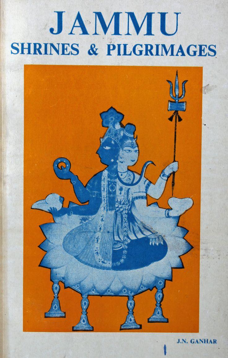 Jammu Shrines & Pilgrimages by J.N. Ganhar https://www.amazon.com/s/ref=nb_sb_ss_i_5_6?url=search-alias%3Ddigital-text&field-keywords=neil+rawlins&sprefix=Neil+R,undefined,308