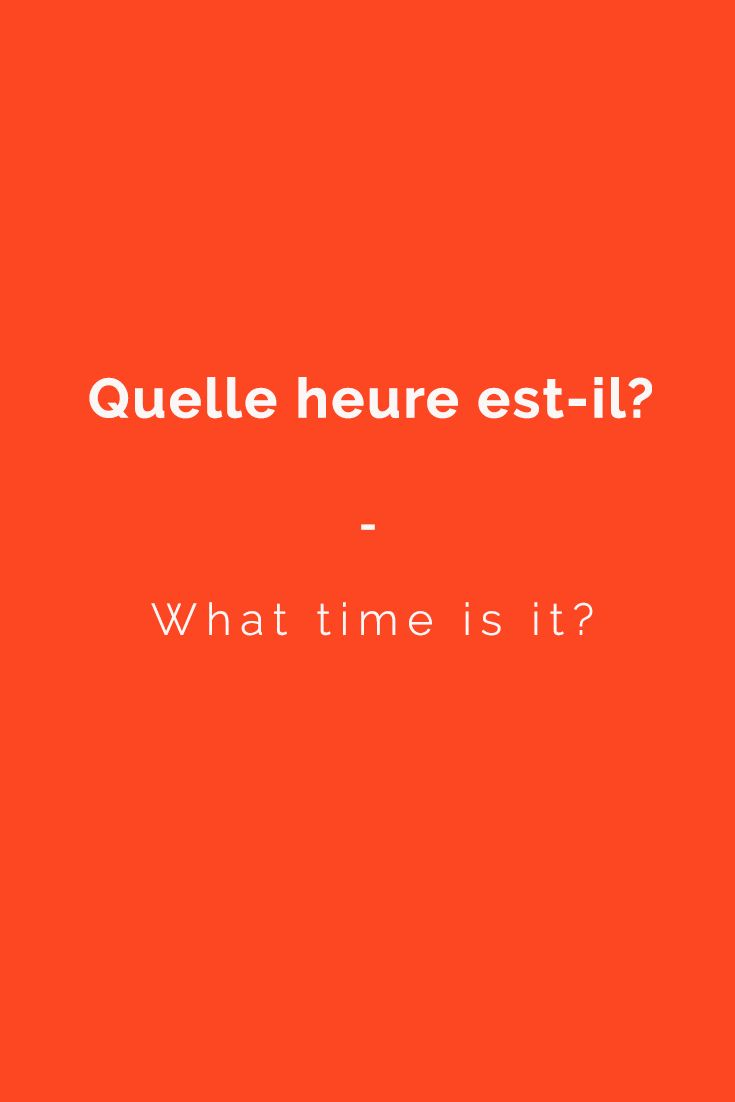 "Useful French phrase: ""Quelle heure est-il?"" --- What time is it?  Get a copy of the most comprehensive French phrasebook now https://store.talkinfrench.com/product/french-phrasebook/"