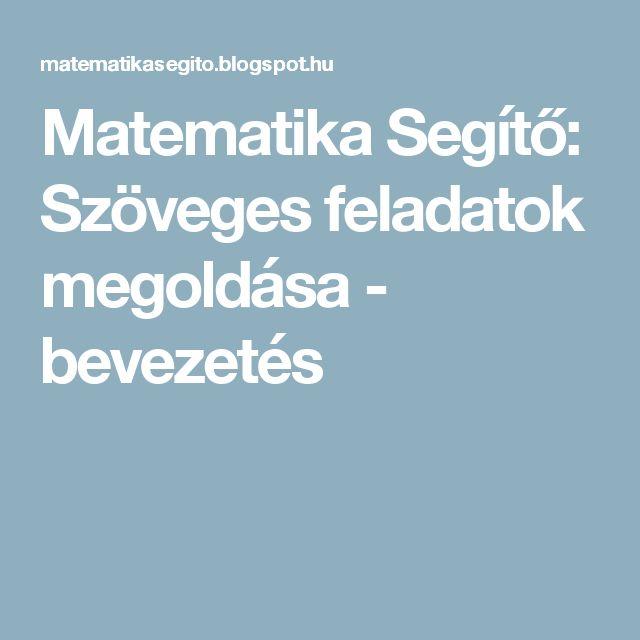 Matematika Segítő: Szöveges feladatok megoldása - bevezetés