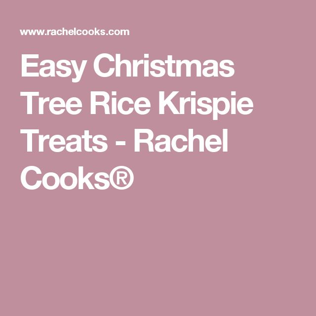 Easy Christmas Tree Rice Krispie Treats - Rachel Cooks®