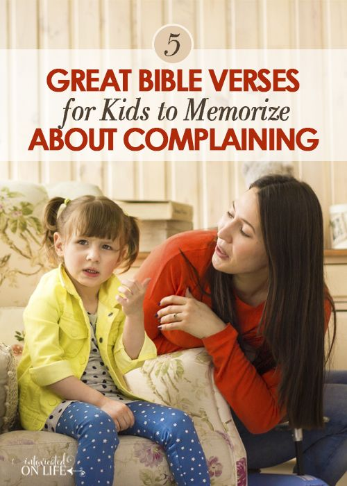 5 Great Bible Verses for Kids to Memorize About Complaining
