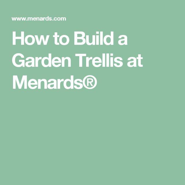 How to Build a Garden Trellis at Menards®