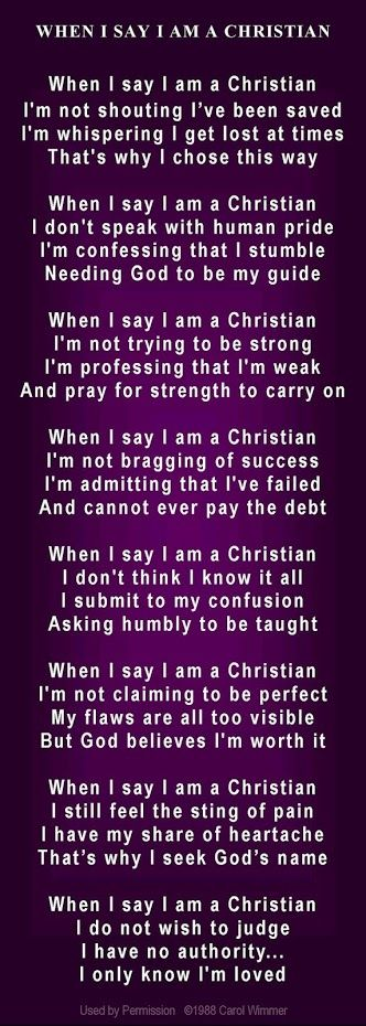 "What I mean when I say ""I'm a Christian"". Read carefully. This may not be true of everyone who uses the same phrase, but it speaks to me and of me."