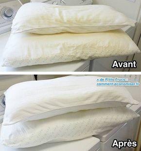 Astuce pour laver, nettoyer et blanchir des oreillers: