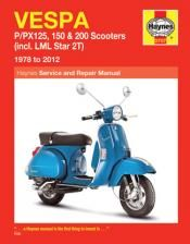 Vespa P/PX 125 Repair Manual covering P/PX 125, 150 and 200 scooters for 1978 thru 2012 (Includes LML Star 2T)
