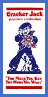 "The history behind Cracker Jack's-the words ""cracker jack"" was a slang expression on those days, meaning ""something very pleasing."""