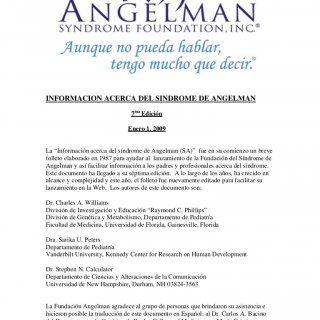 """INFORMACION ACERCA DEL SINDROME DE ANGELMAN 7ma Edición Enero 1, 2009La """"Información acerca del síndrome de Angelman (SA)"""" fue en su comienzo un brevefollet. http://slidehot.com/resources/sindrome-de-angelman-3-29_10.52983/"""