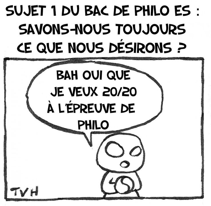 Sujet 1 du bac de philo es : Savons-nous toujours ce que nous désirons ?